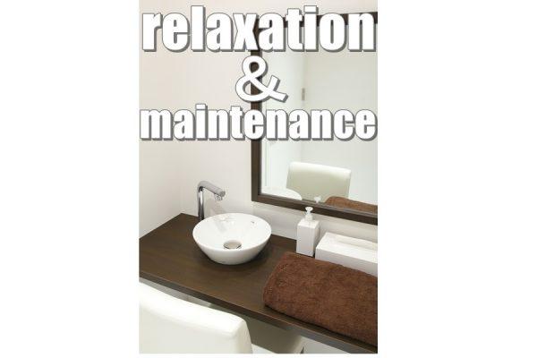 relaxation & maintenance